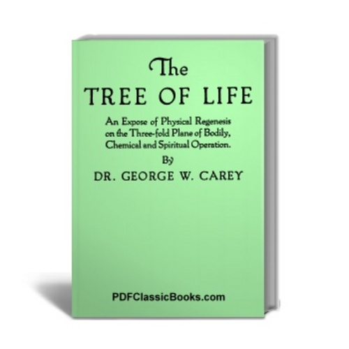 Product picture The Tree of Life: An Expose of Physical Regenesis