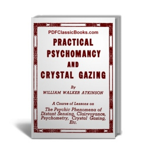 Product picture Practical Psychomancy and Crystal Gazing in 11 Lessons