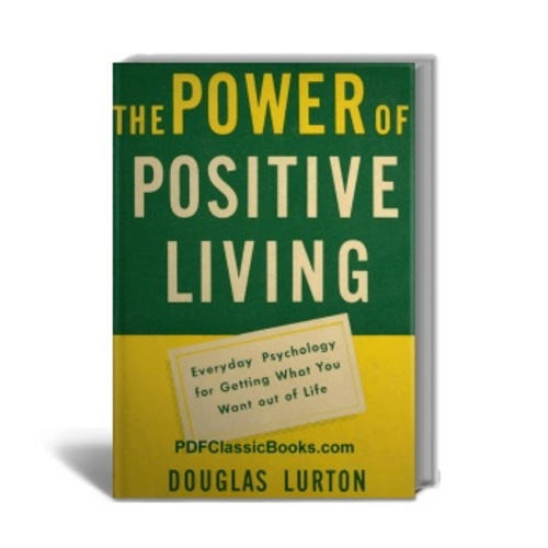 Product picture The Power of Positive Living: Everyday Psychology
