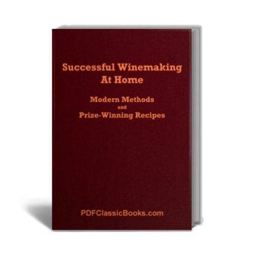 Product picture Successful Winemaking at Home: Methods and Recipes