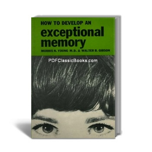 Product picture How to Develop an Exceptional Memory