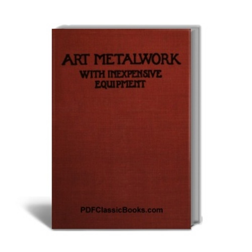 Product picture Art Metalwork with Inexpensive Equipment (1929 Edition)